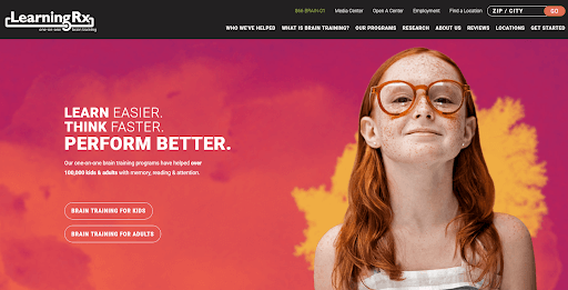 "Homepage of the website for LearningRX showing a girl wearing glasses with a proud smile on her face. The homepage displays the words, ""Learn Easier. Think Faster. PERFORM BETTER."""